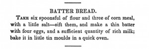 Original batter bread recipe from The Virginia Housewife
